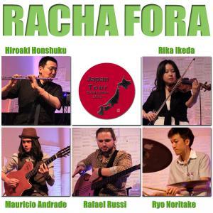 Racha Fora Japan Tour Sept 2013 ハシャ・フォーラ日本ツアー 2013年9月