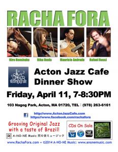 Racha Fora Dinner Show at Acton Jazz Cafe, Fri, April 11