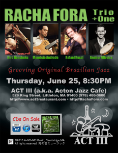 Racha Fora at ACT III Thursday June 25 8:30