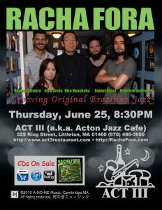 Racha Fora at ACT III Thursday July 23 8:30