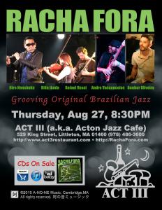 Racha Fora at ACT III Thursday August 27 8:30