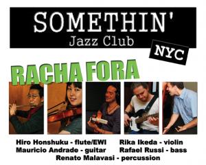 Racha Fora at SOMETHIN' Jazz Club September 1, 2012
