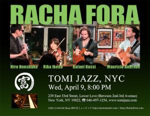 Racha Fora at Tomi Jazz, NYC, Wed April 9
