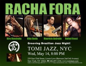 Racha Fora at Tomi Jazz, NYC, Wed May 14