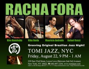 Racha Fora at Tomi Jazz, NYC, Fri August 22