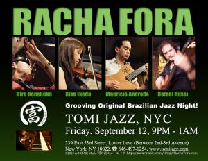 Racha Fora at Tomi Jazz, NYC, Fri September 12