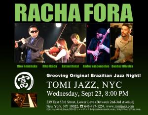 Racha Fora at Tomi Jazz, NYC, Wed Sep 23