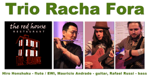 Racha Fora July 5, 2013 at Red House