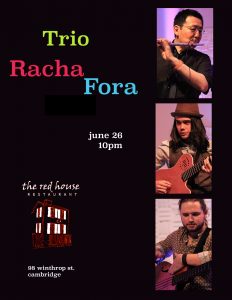 Trio Racha Fora June 20, 2014 at Red House