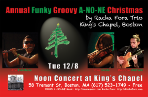 Annual Funky Grooving A-NO-NE Christmas by Racha Fora at King's Chapel