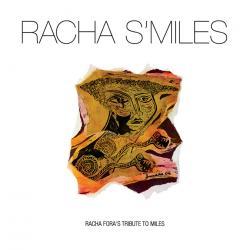 Racha S'Miles ~ Racha Fora's Tribute To Miles