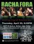 Racha Fora ACT III Debut Thursday April 30