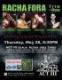 Racha Fora at ACT III Thursday May 28 8:30