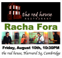 Racha Fora August 10, 2012 at Red House