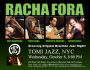 Racha Fora at Tomi Jazz, NYC, Wed October 8