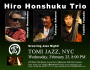 Hiro Honshuku Trio at Tomi Jazz, NYC, Wed Feb 25
