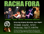 Racha Fora at Tomi Jazz, NYC, Wed Sep 23